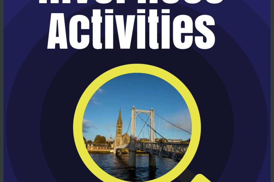 inverness activities the professional traveller