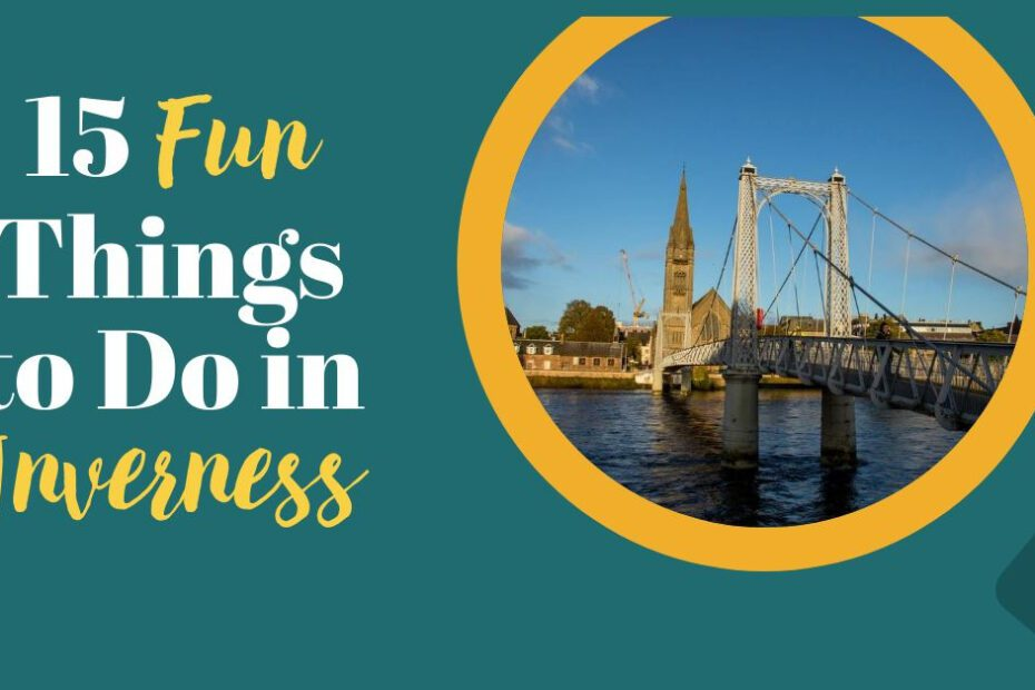 inverness things to do