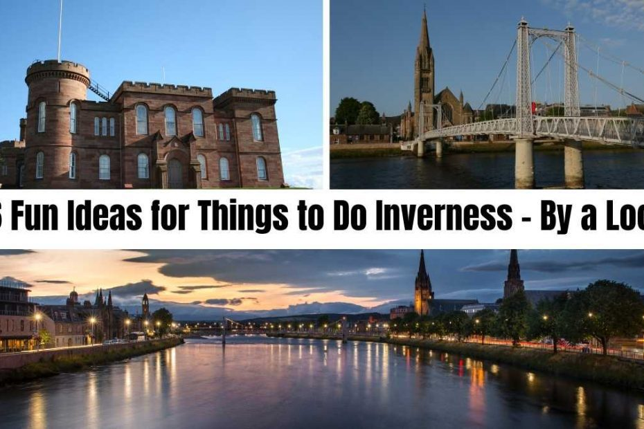 things to do inverness the professional traveller #theprofessionaltraveller