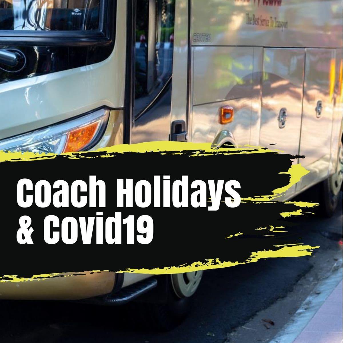 coach holidays & covid19