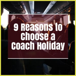 9 reasons to choose a coach holiday the professional traveller