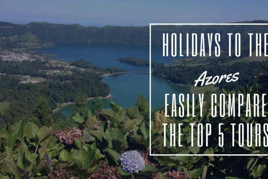 holidays to the azores