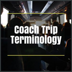 coach trip terminology the professional traveller