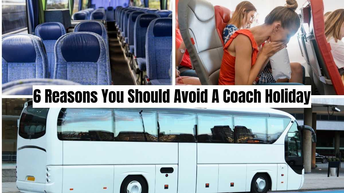 avoid a coach holiday #coachholidayexpert