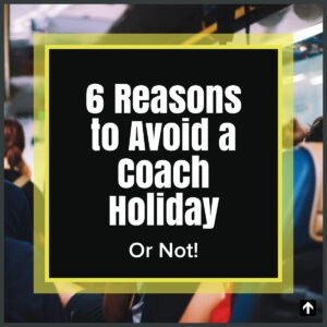 avoid a coach holiday the professional traveller