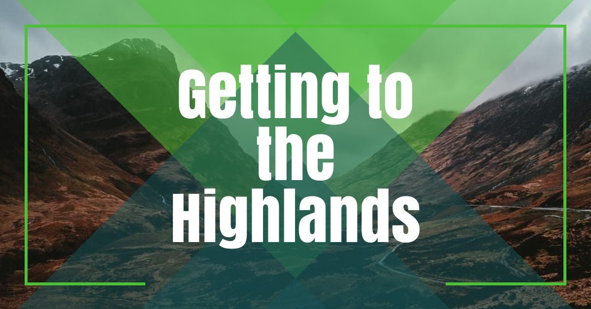 getting to the highlands featured theprofessional traveller