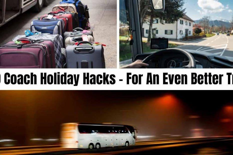 coach holiday hacks the coach holiday expert