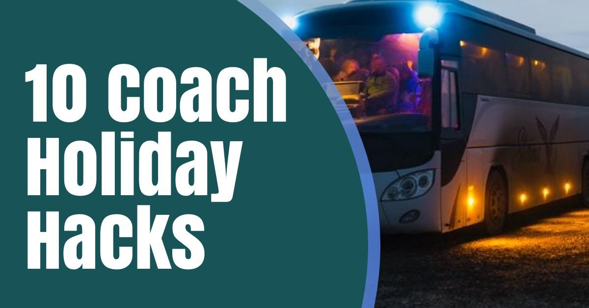 10 coach holiday hacks featured image the coach holiday expert