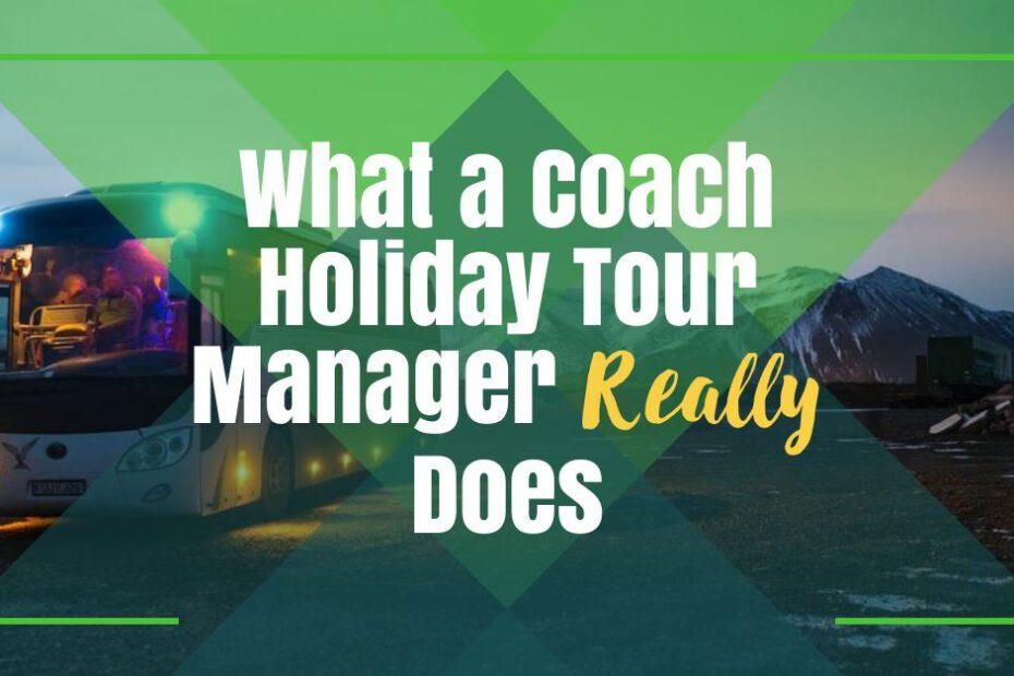 coach holiday tour manager the professional traveller featured image