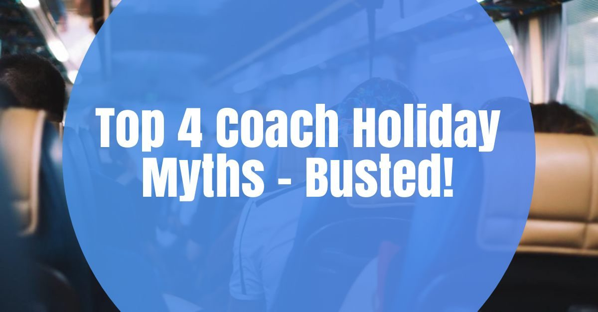 coach holiday myths the coach holiday expert featured image