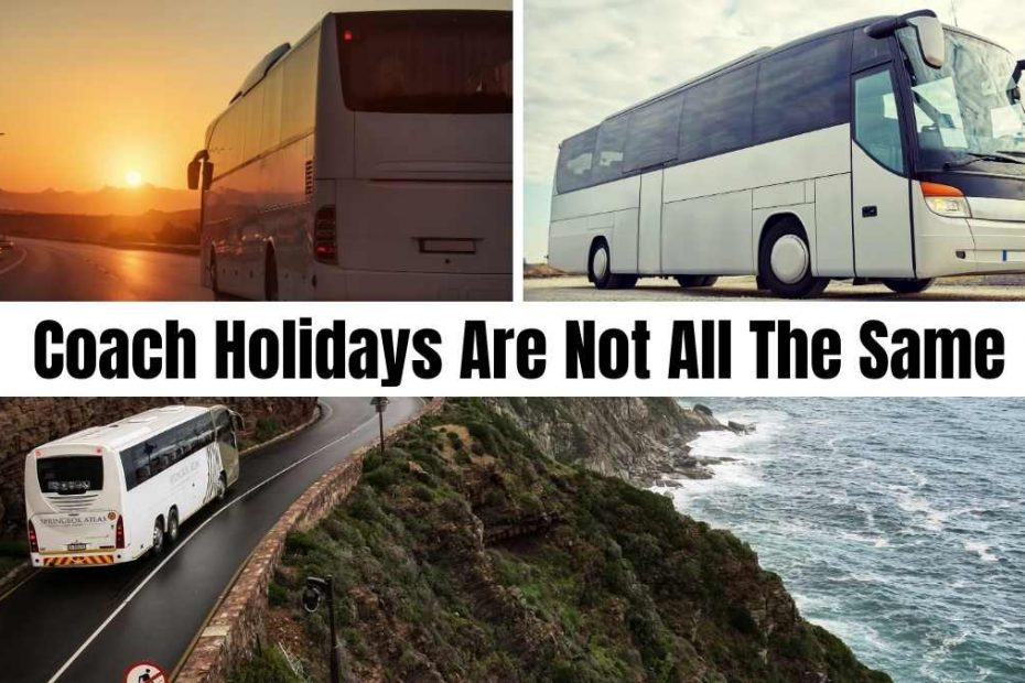 coach holidays are not all the same #coachholidayexpert