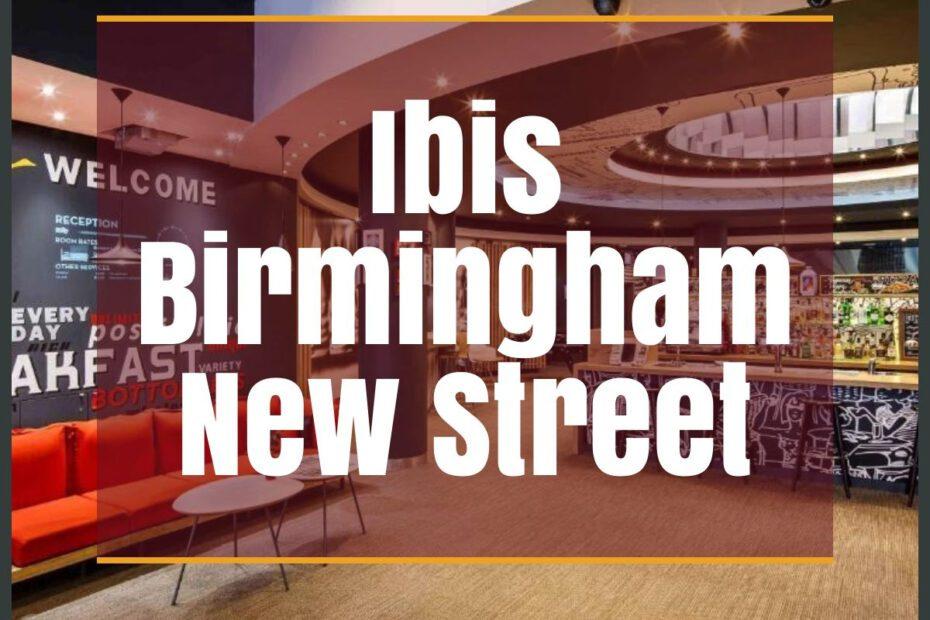 ibis birmingham new street the professional traveller