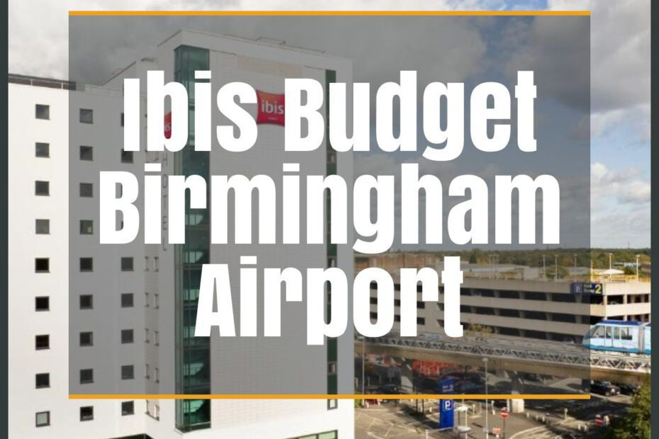 ibis budget birmingham airport the professional traveller