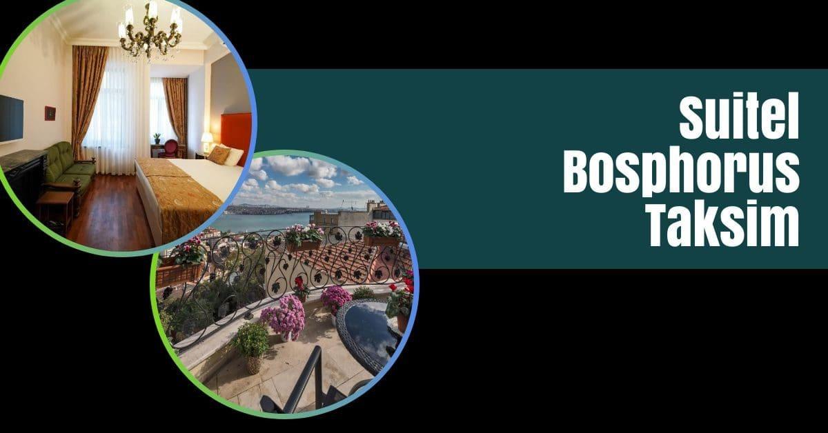 suitel bosphorus taksim featured the professional traveller