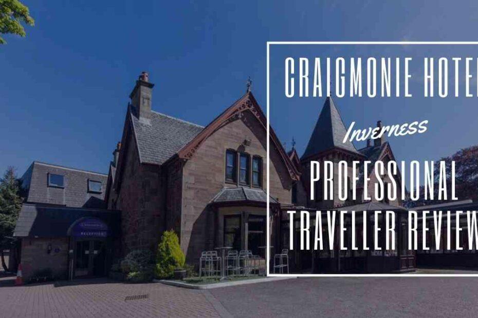 craigmonie hotel inverness the professional traveller