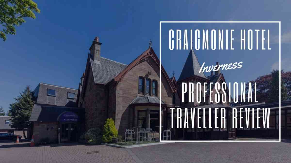 craigmonie hotel inverness the professional traveller
