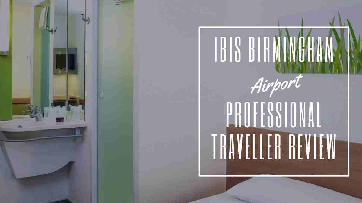 ibis birmingham airport the professional traveller