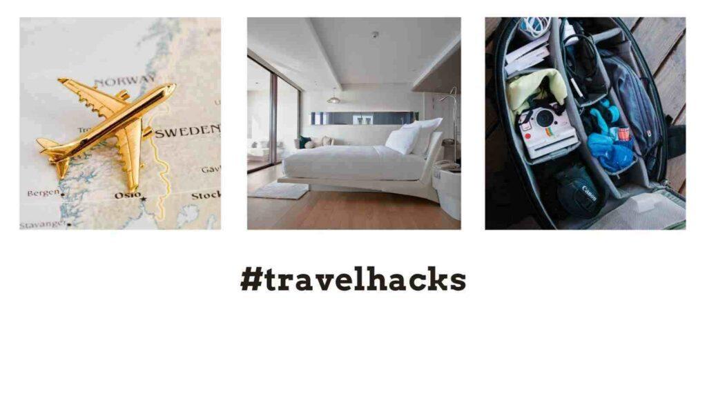 travel hacks #travelhacks the professional traveller