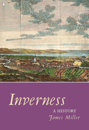 inverness history inverness activities the professional traveller