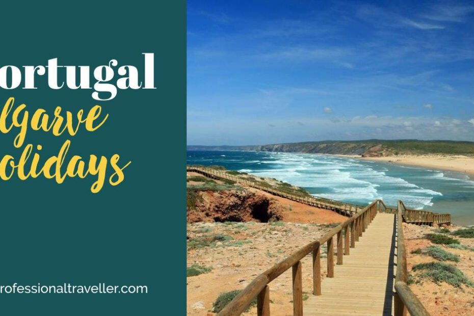 holidays to algarve the professional traveller