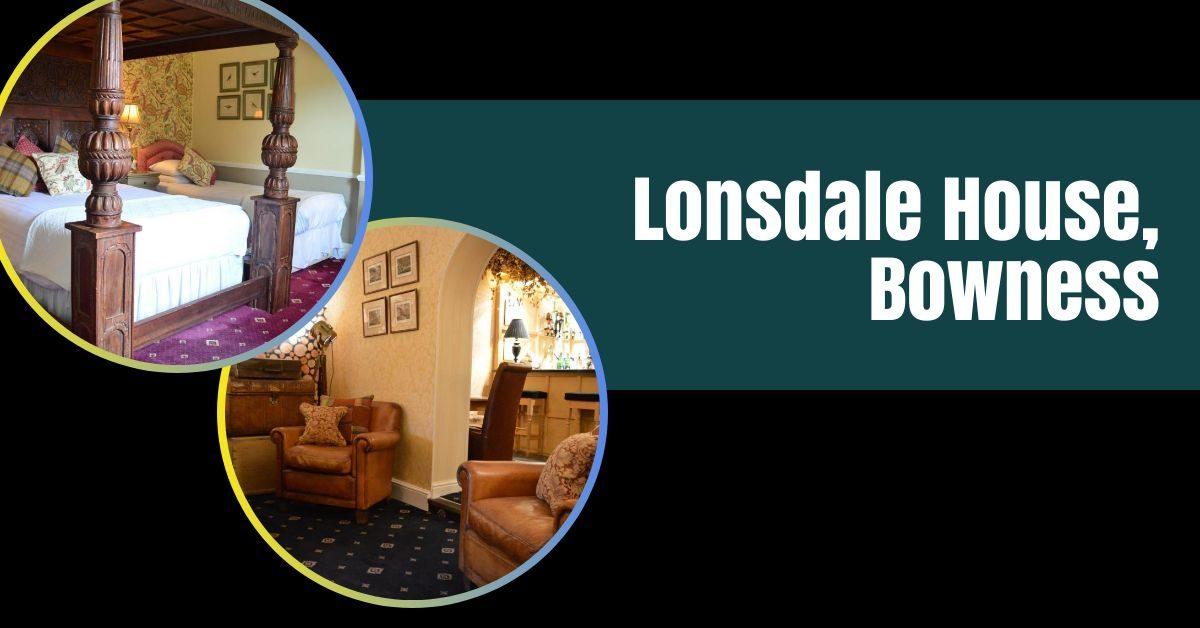 lonsdale house bowness featured image