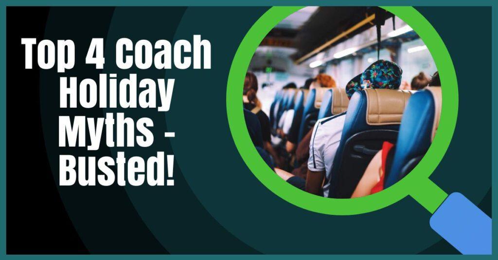 coach holiday myths the coach holiday expert header image