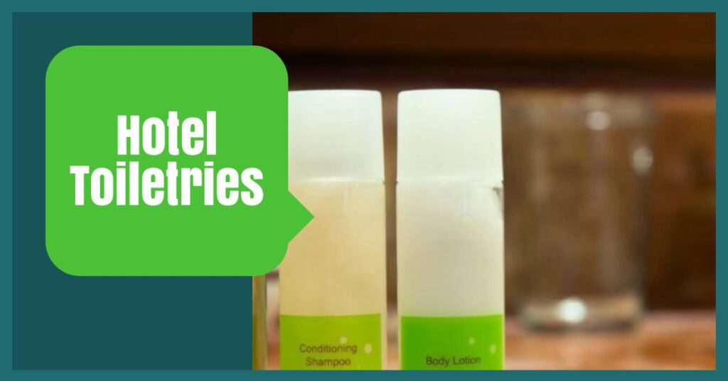 hotel toiletries the professional traveller packing hacks