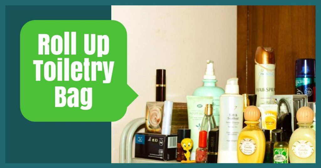 roll up toiletry bag packing hacks the professional traveller