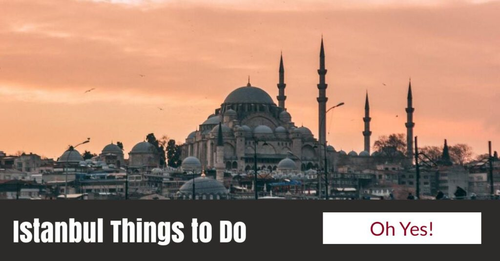 istanbul things to do istanbul city break the professional traveller